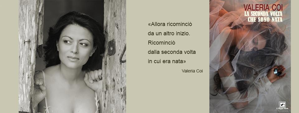 A tu per tu con Valeria Coi (e il suo libro d'esordio)